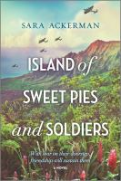 Cover art for Island of Sweet Pies and Soldiers