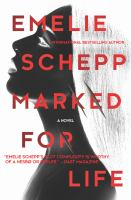 Marked For Life by Schepp, Emelie © 2016 (Added: 6/27/16)