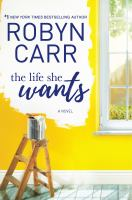The Life She Wants by Carr, Robyn © 2016 (Added: 10/18/16)