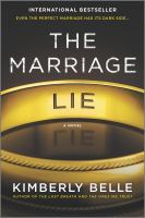 The Marriage Lie by Belle, Kimberly © 2016 (Added: 1/6/17)