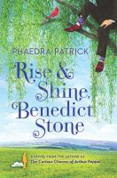 Rise & Shine, Benedict Stone by Patrick, Phaedra © 2017 (Added: 5/17/17)