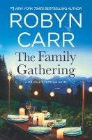 The Family Gathering by Carr, Robyn © 2018 (Added: 4/24/18)