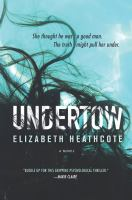 Undertow by Heathcote, Elizabeth © 2017 (Added: 6/15/17)
