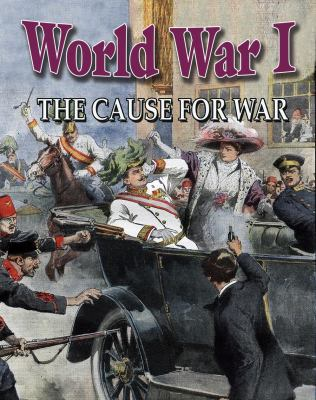 cover of World War I: The Cause for War