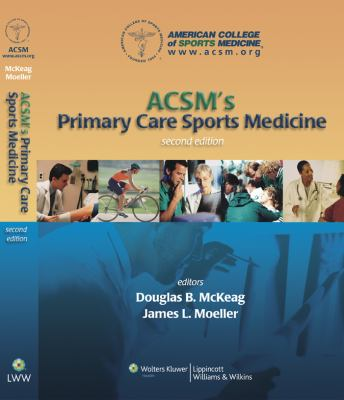 ACSM's primary care sports medicine [electronic resource]  2nd ed.