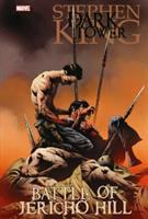Stephen King The Dark Tower : Battle Of Jericho Hill by David, Peter (Peter Allen) © 2010 (Added: 9/16/16)