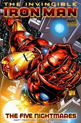 The Invincible Iron Man:  The Five Nightmares