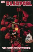 Deadpool : The Complete Collection : Vol. 4 by Way, Daniel © 2014 (Added: 5/19/16)