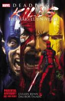 Deadpool Kills The Marvel Universe by Bunn, Cullen © 2012 (Added: 5/24/16)