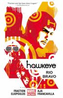 Hawkeye : Rio Bravo by Fraction, Matt © 2015 (Added: 2/3/16)