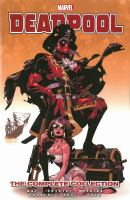 Deadpool : The Complete Collection : Vol. 2 by Way, Daniel © 2013 (Added: 5/19/16)
