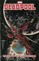 Deadpool : The Complete Collection : Vol. 3 by Way, Daniel © 2014 (Added: 6/22/16)