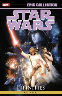 cover of Star Wars Legends Epic Collection 1: Infinities
