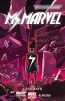 Ms. Marvel. [Vol.] 4, Last days