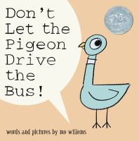 Cover art for Don't Let the Pigeon Drive the Bus!