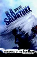 Vengeance Of The Iron Dwarf by Salvatore, R. A. © 2015 (Added: 3/3/15)