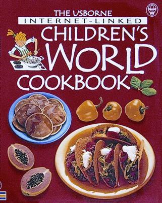 Details about The Usborne Internet-linked Children's World Cookbook