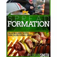 Spread Formation : Tailgating & Home Recipes From College Football Greats! by Smith, Loran © 2014 (Added: 1/13/15)