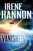 Vanished : A Novel by Hannon, Irene © 2013 (Added: 11/6/14)