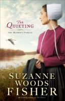 The Quieting : A Novel by Fisher, Suzanne Woods © 2016 (Added: 5/10/16)