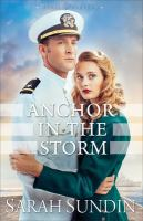 Anchor In The Storm : A Novel by Sundin, Sarah © 2016 (Added: 5/10/16)