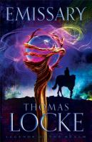 Emissary by Locke, Thomas © 2015 (Added: 4/3/15)