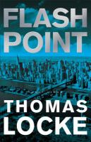 Flash Point by Locke, Thomas © 2016 (Added: 8/18/16)
