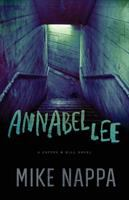 Annabel Lee : A Coffey & Hill Novel by Nappa, Mike © 2016 (Added: 5/10/16)