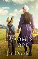 Naomi's Hope : A Novel by Drexler, Jan © 2017 (Added: 6/19/17)