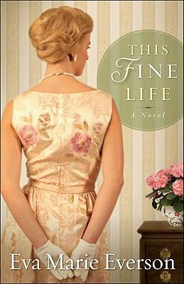 Details about This fine life : a novel