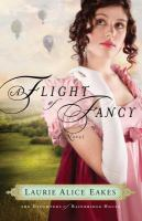 A Flight Of Fancy : A Novel by Eakes, Laurie Alice &copy; 2012 (Added: 5/7/13)