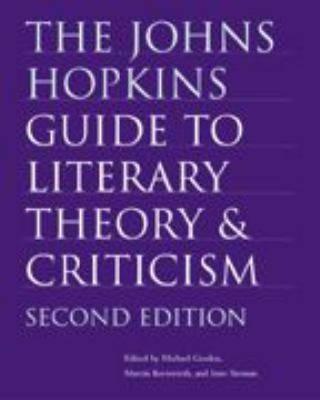 Cover for The Johns Hopkins Guide to Literary Theory and Criticism