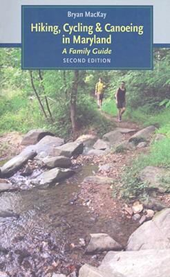 Details about Hiking, cycling & canoeing in Maryland : a family guide