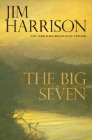 The Big Seven : A Faux Mystery by Harrison, Jim © 2015 (Added: 2/19/15)