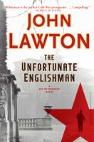 The Unfortunate Englishman : A Joe Wilderness Novel by Lawton, John © 2016 (Added: 5/9/16)