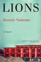 Lions : A Novel by Nadzam, Bonnie © 2016 (Added: 10/18/16)