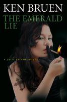 The Emerald Lie : A Jack Taylor Novel by Bruen, Ken © 2016 (Added: 8/30/16)