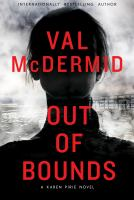 Out Of Bounds by McDermid, Val © 2016 (Added: 12/6/16)
