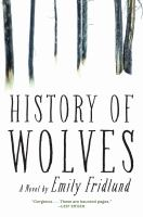 History of Wolves by Emily Friedlund