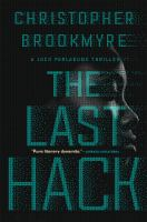 The Last Hack : A Jack Parlabane Thriller by Brookmyre, Christopher © 2017 (Added: 7/5/17)