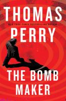 The Bomb Maker by Perry, Thomas © 2018 (Added: 1/31/18)
