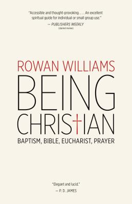cover of Being Christian: Baptism, Bible, Eucharist, Prayer