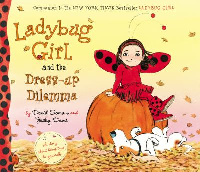 cover of Ladybug Girl and the Dress-up Dilemma