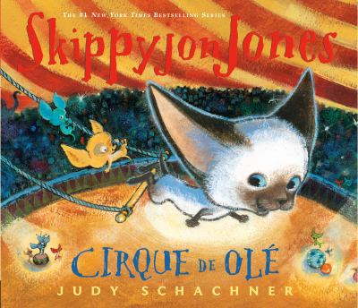 Cover image for Skippyjon Jones Cirque de Olé