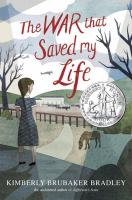 The+war+that+saved+my+life by Bradley, Kimberly Brubaker © 2015 (Added: 1/4/17)