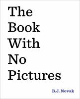 Book cover: The Book with No Pictures by B.J. Novak