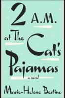 Book cover: 2 A.M. at The Cat's Pajamas