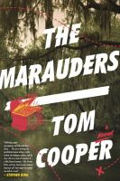 The Marauders : A Novel by Cooper, Thomas © 2015 (Added: 2/19/15)