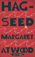 Hag-seed : The Tempest Retold by Atwood, Margaret © 2016 (Added: 10/11/16)