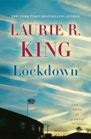 Lockdown : A Novel Of Suspense by King, Laurie R. © 2017 (Added: 6/13/17)